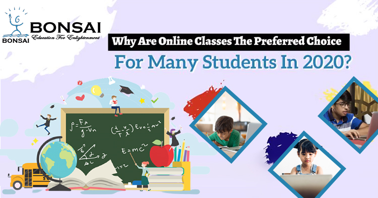Why are online classes the preferred choice for many students in 2020